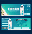 travel cruise to paradise ticket cruise liner vector image