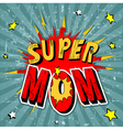 15 super mom001 vector image vector image