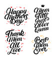 set of mothers day hand written lettering quotes vector image