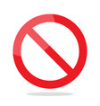 prohibition no symbol vector image