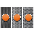orange glass button on metal perforated background vector image