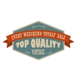 Top quality vintage banner vector image