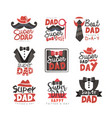 super dad logo set fathers day vector image