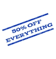 50 Percent Off Everything Watermark Stamp vector image