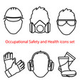 occupational safety and health icons and signs set vector image