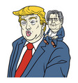 donald trump with chief strategist steve bannon vector image
