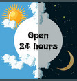 open 24 hours sign vector image