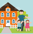 family father and childrens happy and house vector image