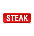Steak red 3d square button isolated on white vector image