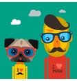 Cute fashion Hipster man and pug dog pet vector image vector image