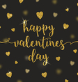 Valentines greeting card with glitter gold vector image vector image