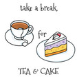 cake and tea vector image