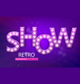 retro sign with lamp show banner vector image