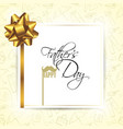 happy fathers day template greeting card vector image