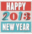 Colorful Retro Vintage 2013 New Year Poster vector image