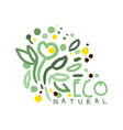 eco natural label logo graphic template hand vector image