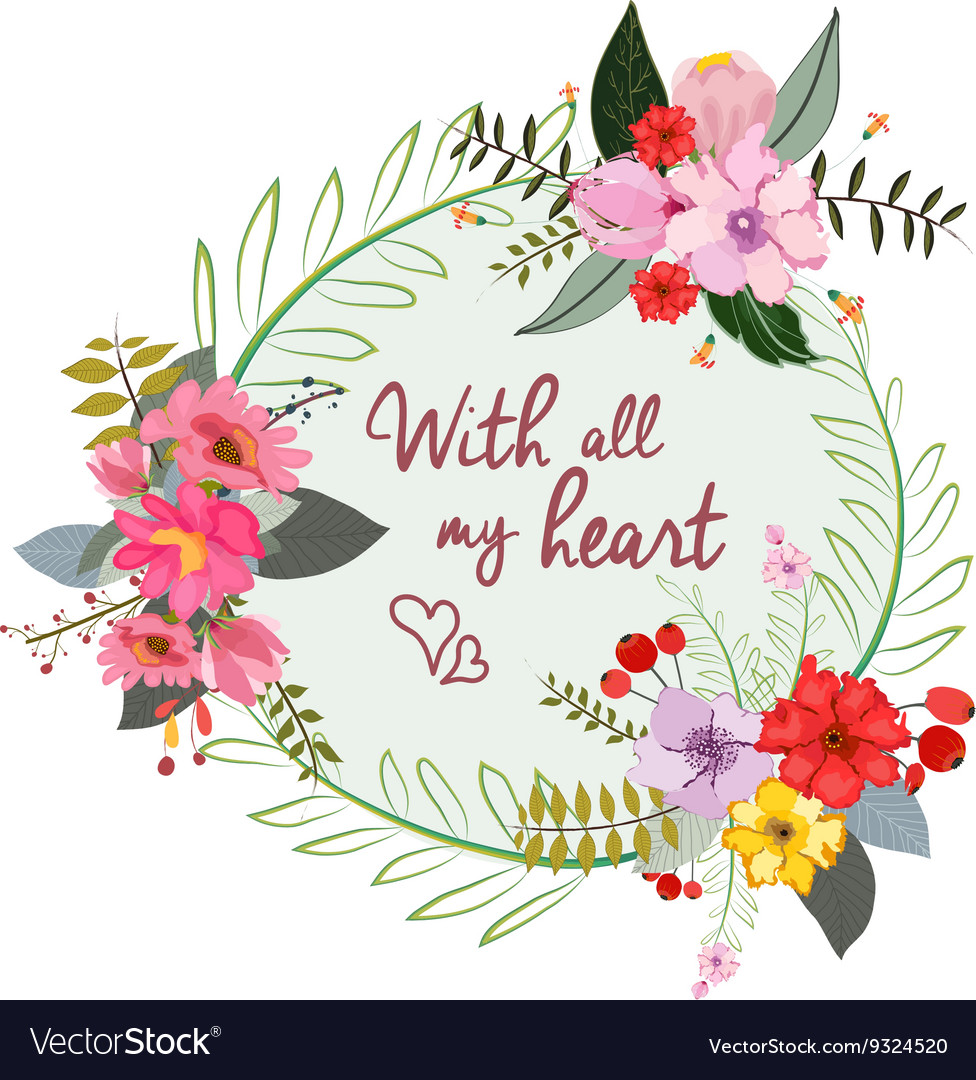 With all my heart stylish floral card in bright vector