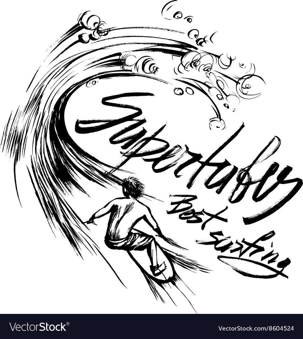 Supertubes best surfing lettering brush ink sketch vector