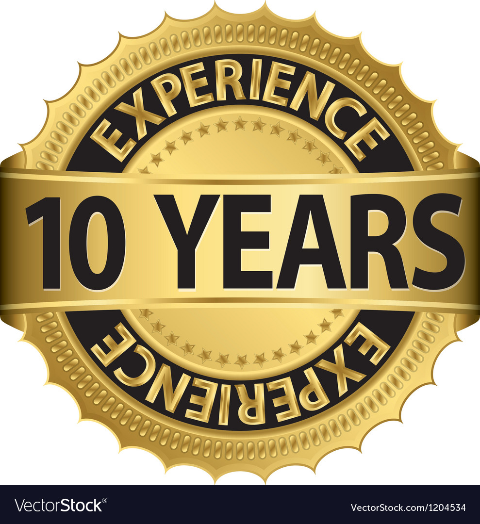 10 years experience golden label with ribbon vector