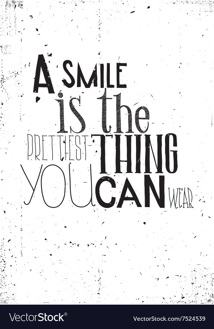 Phrase a smile is the prettilest thing you can vector