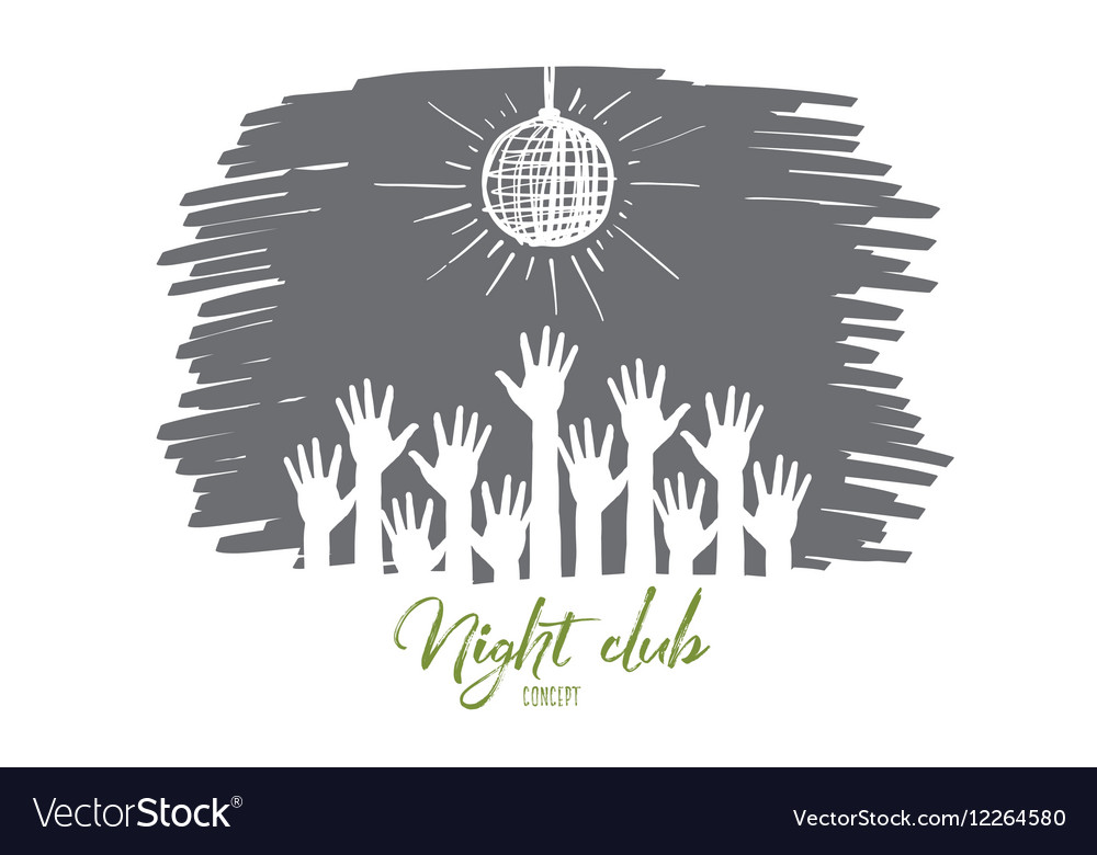 Hand drawn raised hands under disco ball in club vector