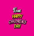 1 june international childrens day background vector image