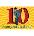 Congratulations 10 anniversary event celebration vector image