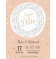 Inspirational romantic and love Save the Date vector image