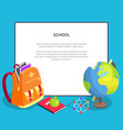 back to school poster with geographical globe book vector image