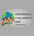 poster design for universal childrens day vector image