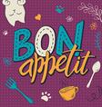 hand lettering text - bon appetit Poster design vector image