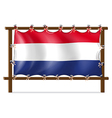 The flag of Netherlands attached to the wooden vector image