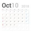 Calendar planner october 2018 week starts sunday vector image