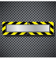 Abstract metal background with warning stripe vector image vector image