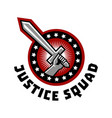 logo squad of justice sword in hand vector image
