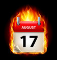Seventeenth august in calendar burning icon on vector image