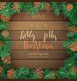 christmas pine frame on dark wooden background vector image