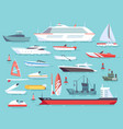 big set of sea boats and little fishing ships vector image