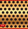 Golden backgroud with circular holes vector image