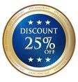 Twenty Five Percent Discount Label vector image vector image