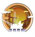 oil industry concept in paper vector image