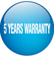 5 years warranty blue round gel isolated push vector image