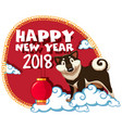 happy new year 2018 with dog on clouds vector image