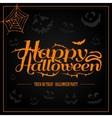 Happy Halloween orange letter in black background vector image