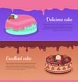delicious cake excellent cake strawberry pie vector image