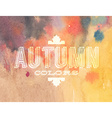 autumn label on watercolor background vector image