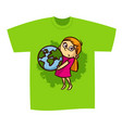 t-shirt print design girl save planet vector image
