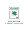 save electricity wash machine vector image