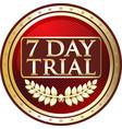 seven day trial icon vector image vector image