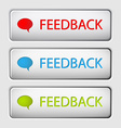 Feedback buttons vector image vector image